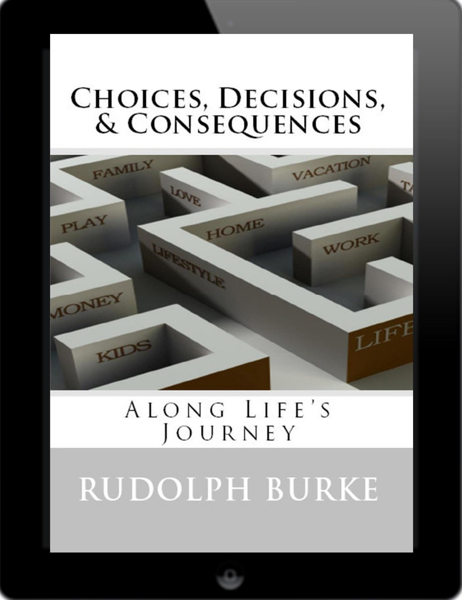 Choices, Decisions, and Consequences (Ebook)