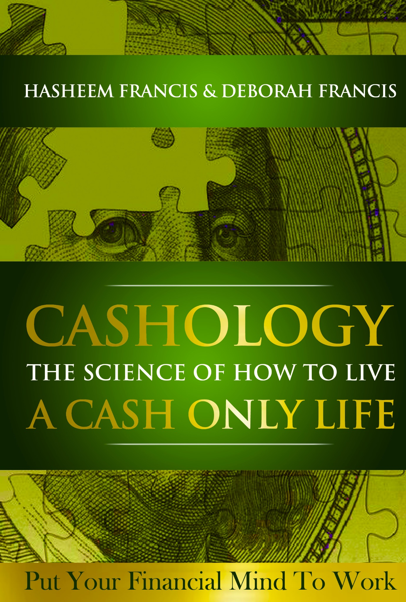 Cashology The Science of Living A CASH ONLY Life