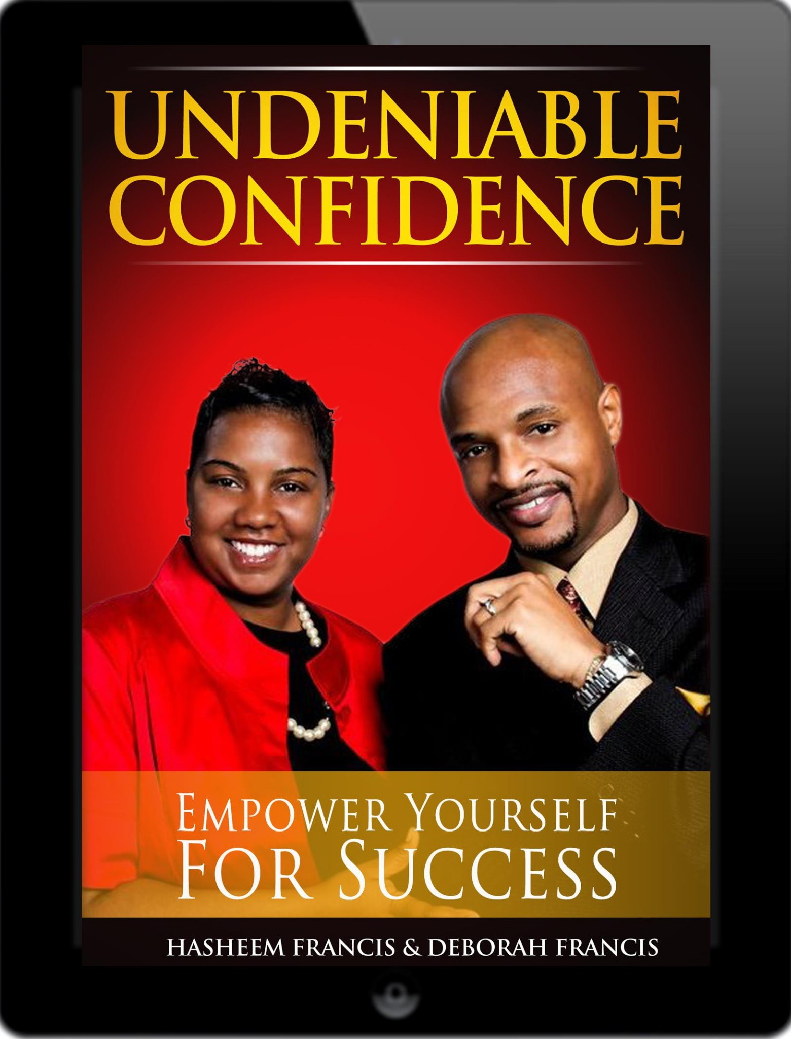 Undeniable Confidence (ebook)