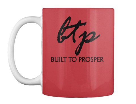 Built To Prosper Red Cup