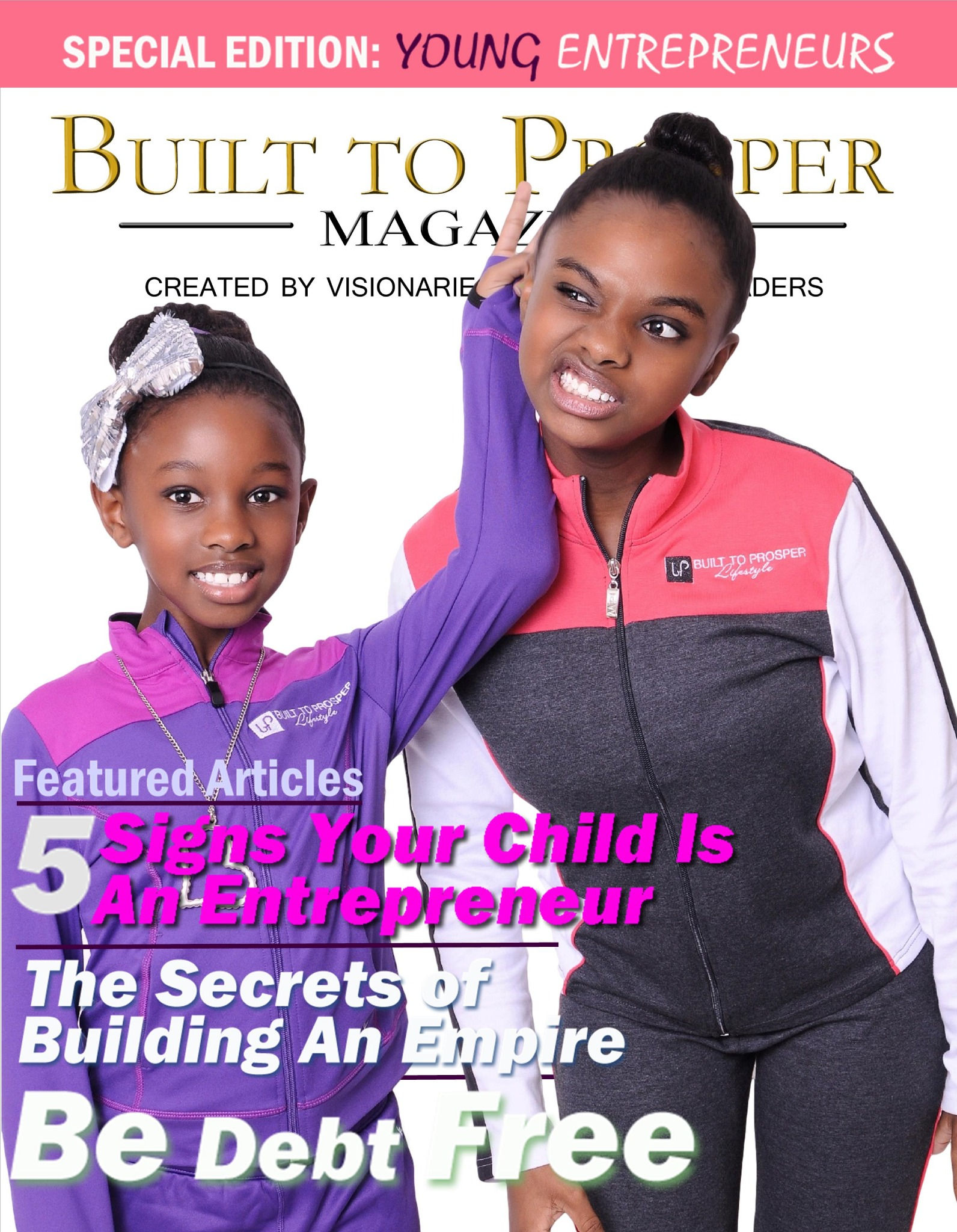 Built To Prosper Magazine Issue V (Digital Version)