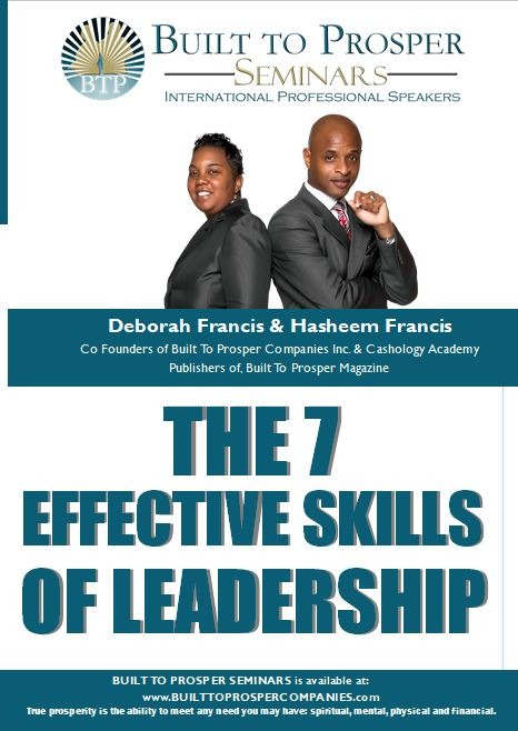 Built To Prosper Seminars: The 7 Effective Skills of Leadership (Audio)