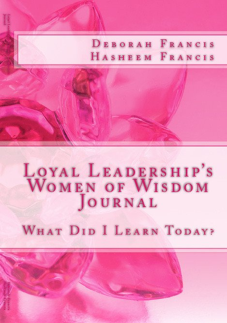 Loyal Leadership's Women of Wisdom Journal