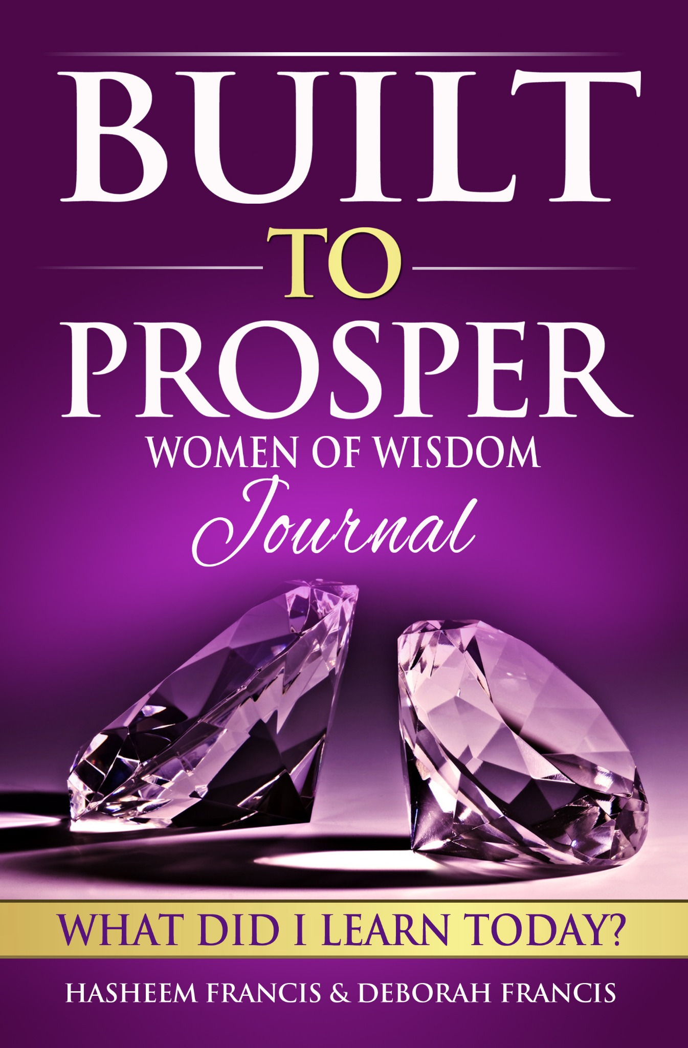 Built To Prosper Women of Wisdom Journal