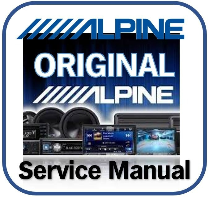 Alpine CDE 120RRMRR Service Manual and Repair Guide