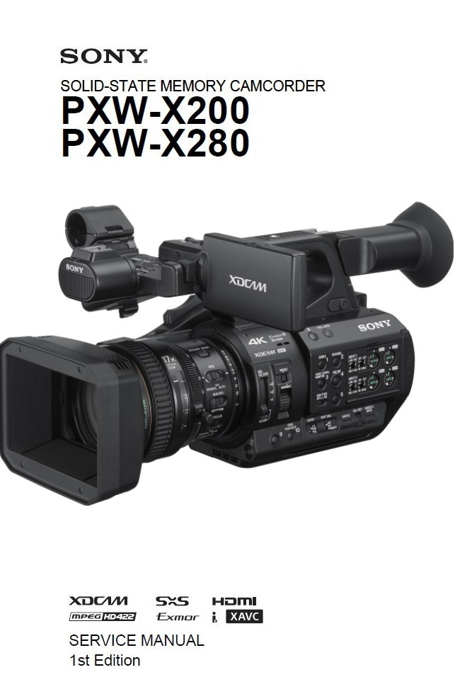 Sony PXW X280 X200 HD Handheld Camcorder Service Manual and Repair Guide