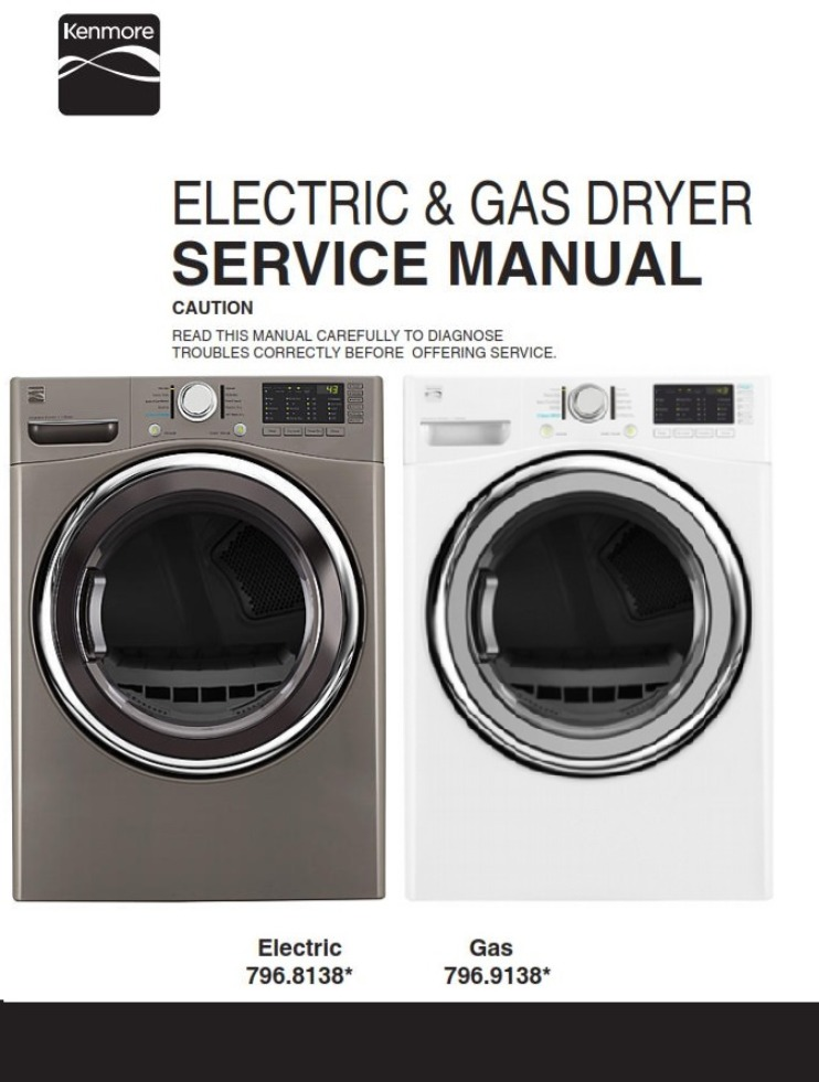Kenmore 81382 81383 91382 91383 Dryer Service Manual and Technicians Guide