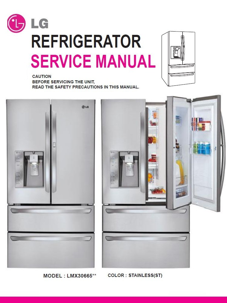 LG LMX30995ST Refrigerator Service Manual and Repair Guide
