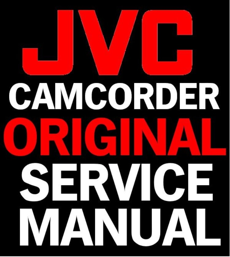 JVC GC FM1 Camcorder Sservice Manual and Repair Guide
