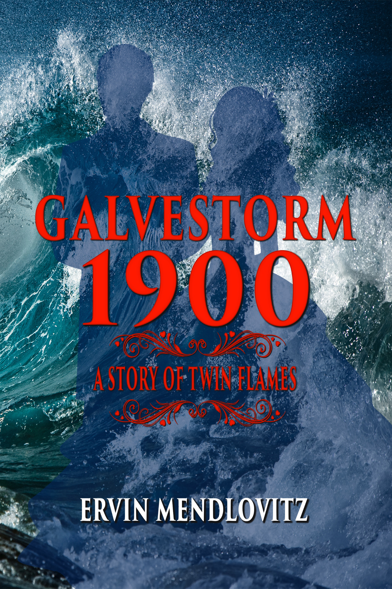 Galvestorm 1900: A Story of Twin Flames