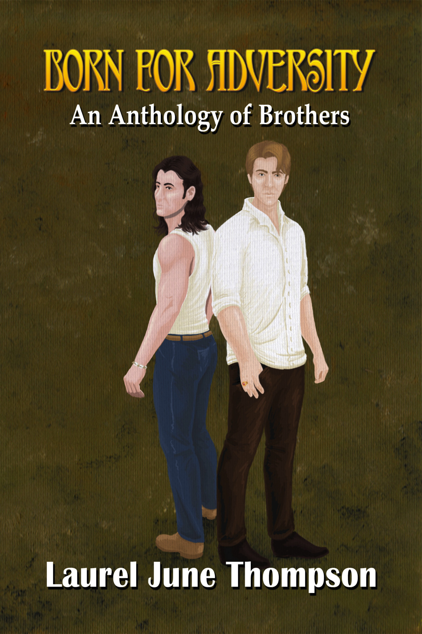 Born for Adversity - An Anthology of Brothers