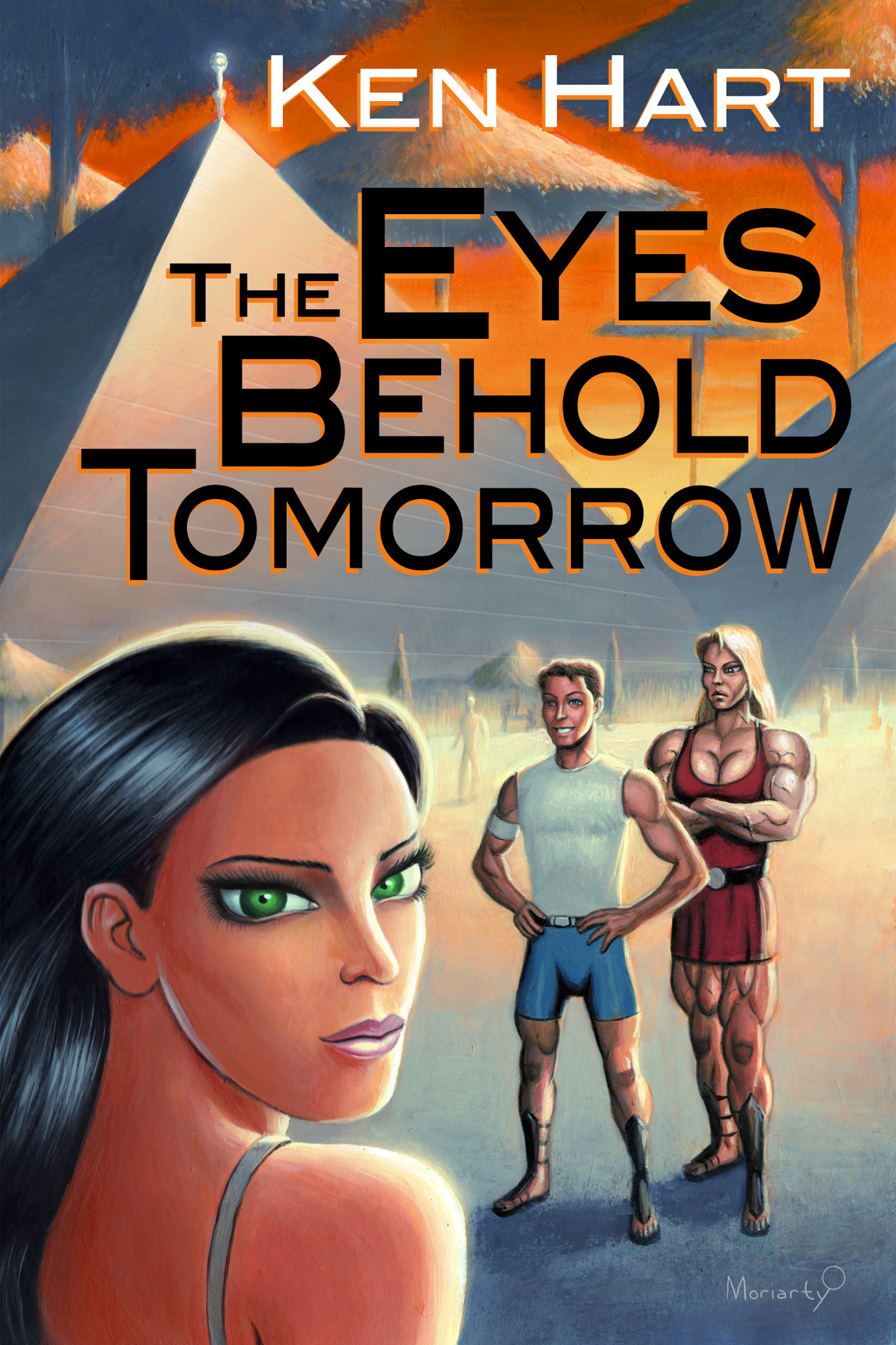 The Eyes Behold Tomorrow