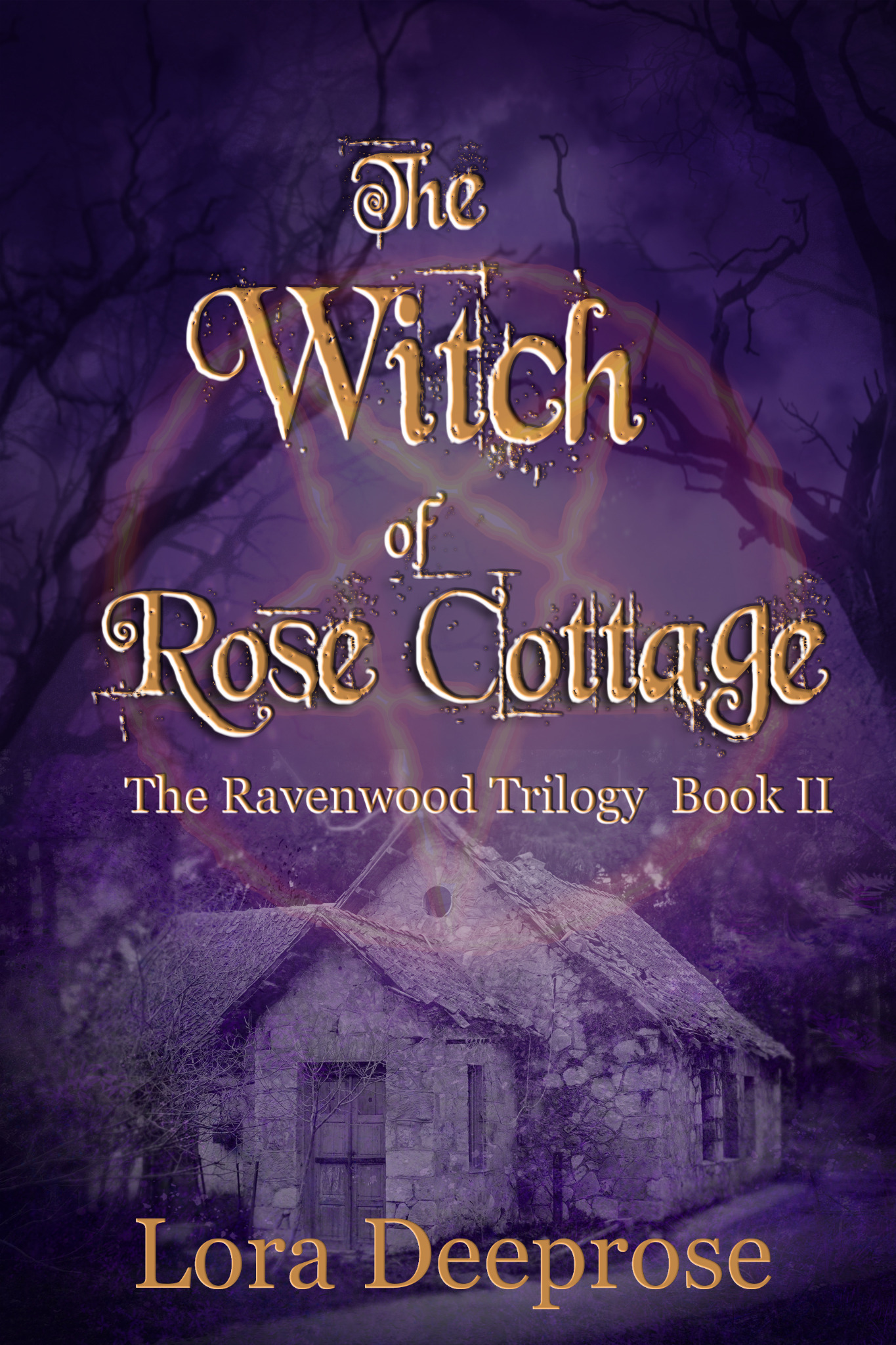 The Witch of Rose Cottage - The Ravenwood Trilogy Book 2