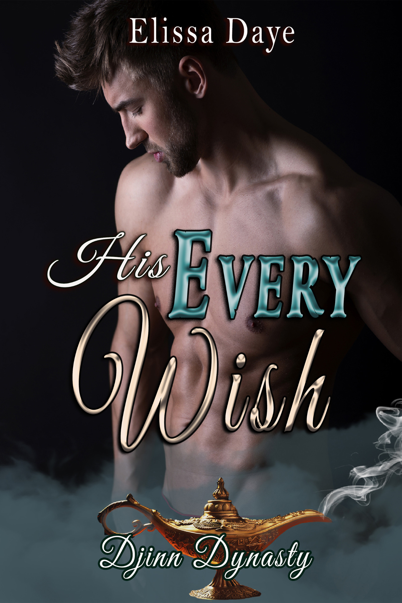 His Every Wish - Djinn Dynasty Book 1