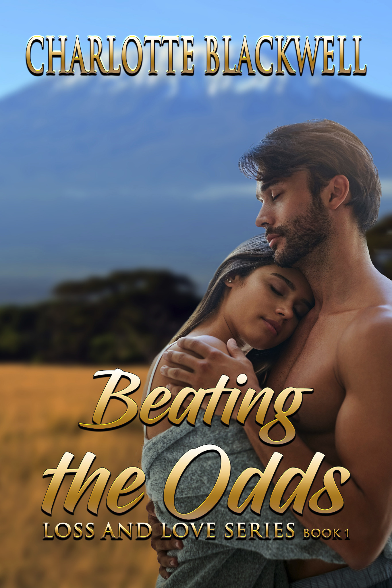Beating the Odds - Loss and Love Series Book 1
