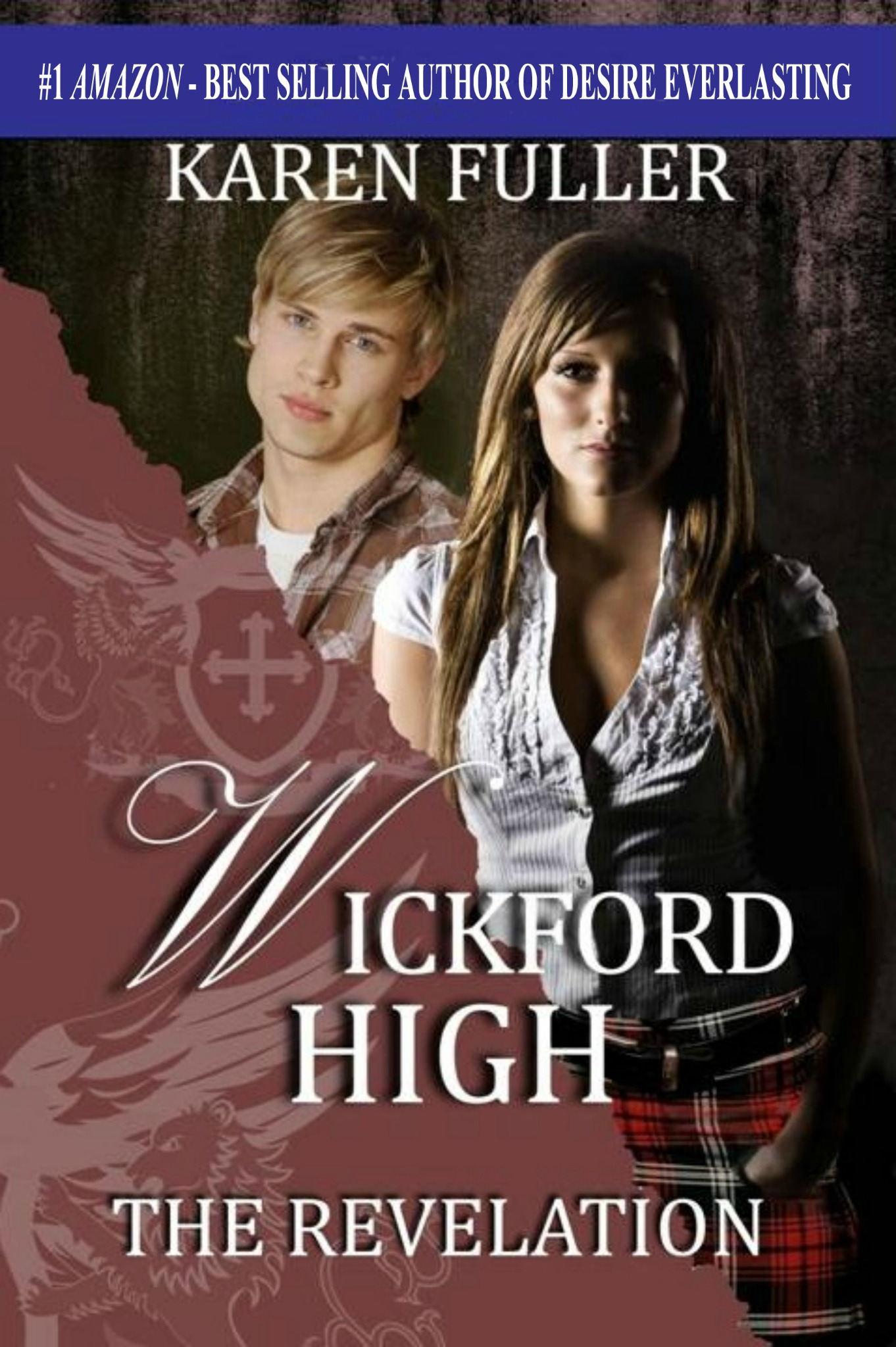 The Revelation - Wickford High Series Book 1