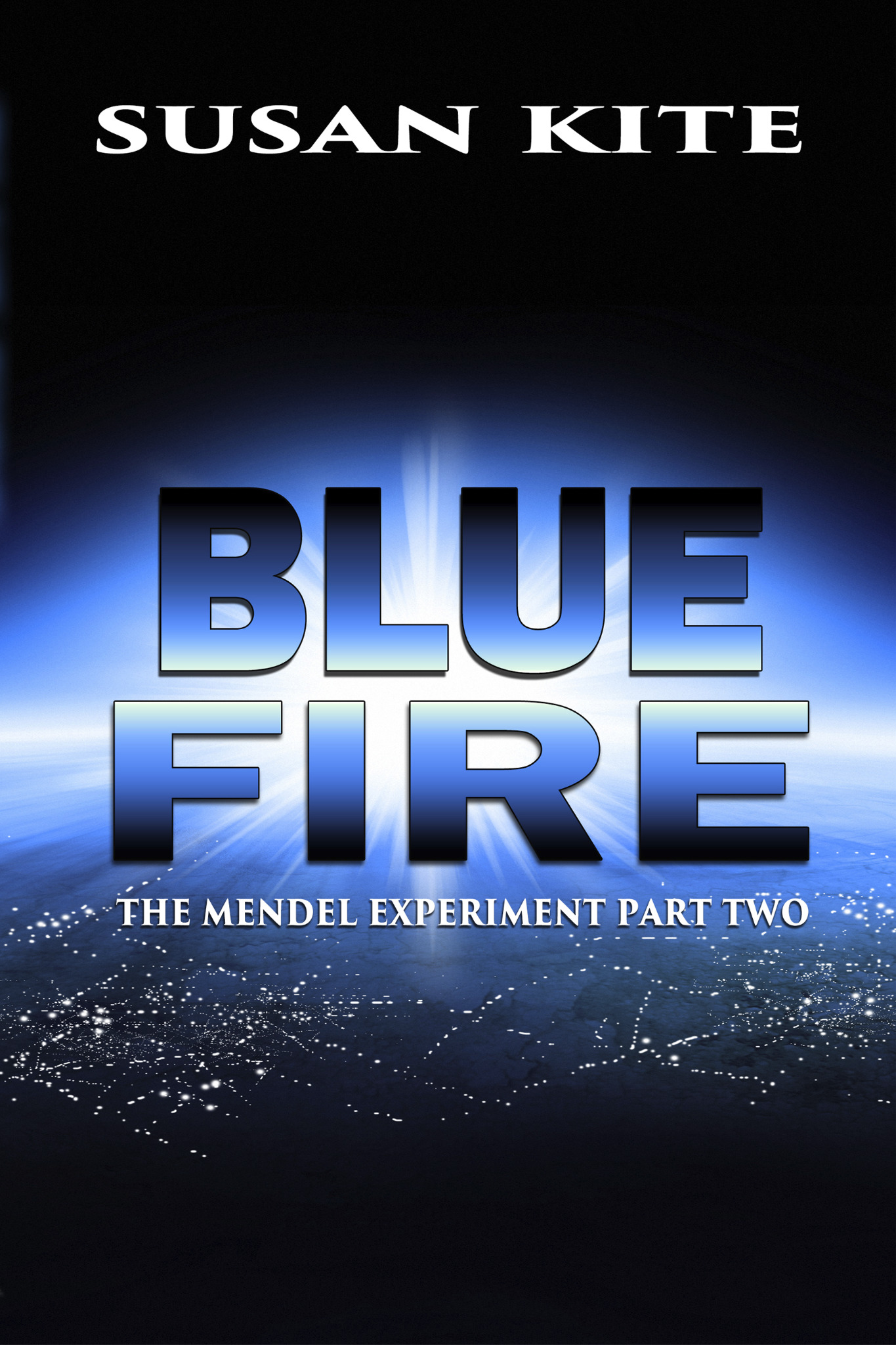 Blue Fire - The Mendel Experiment Part Two