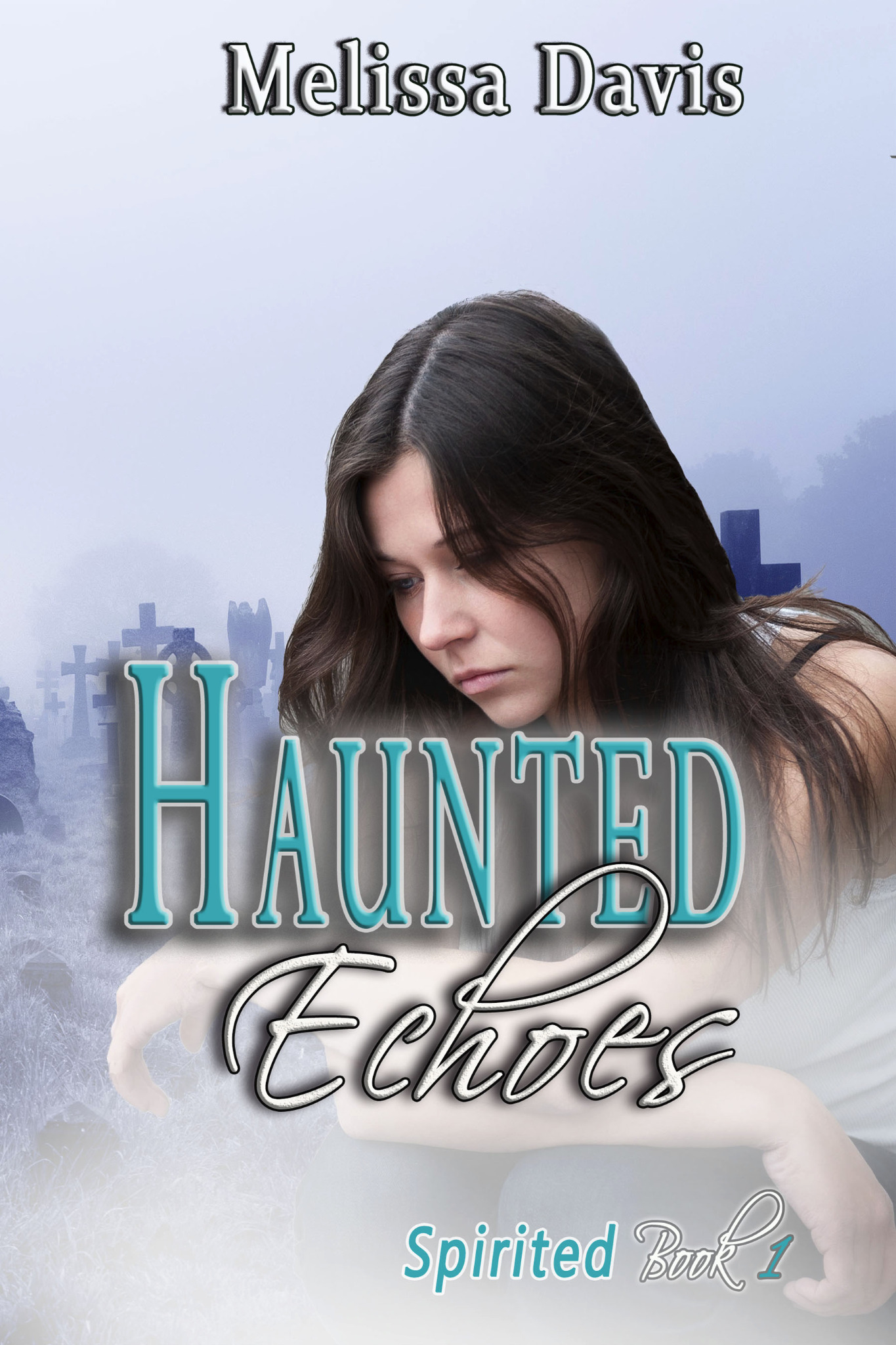 Haunted Echoes - Spirited Book 1