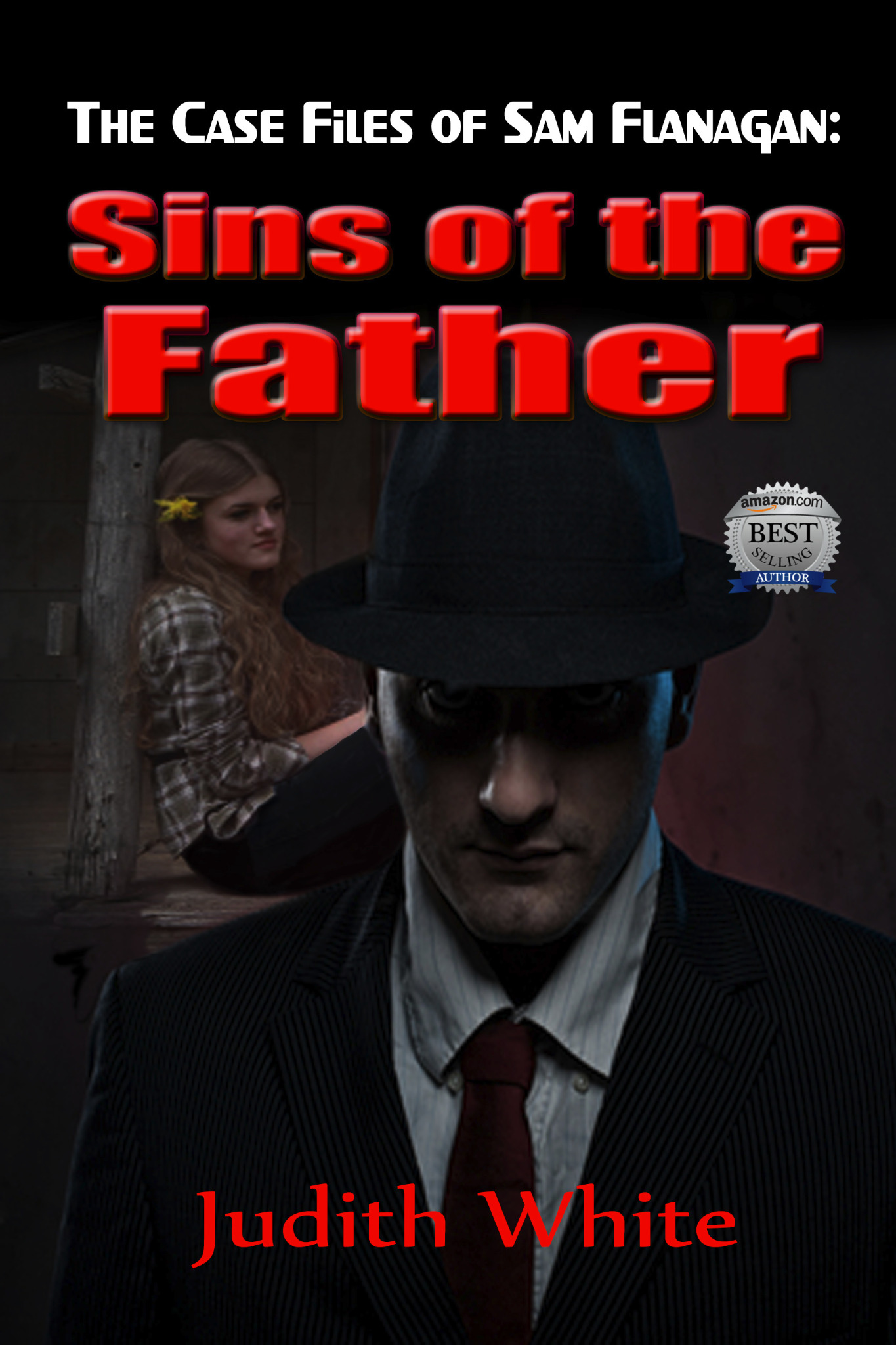 The Case Files of Sam Flanagan:  Sins of the Father