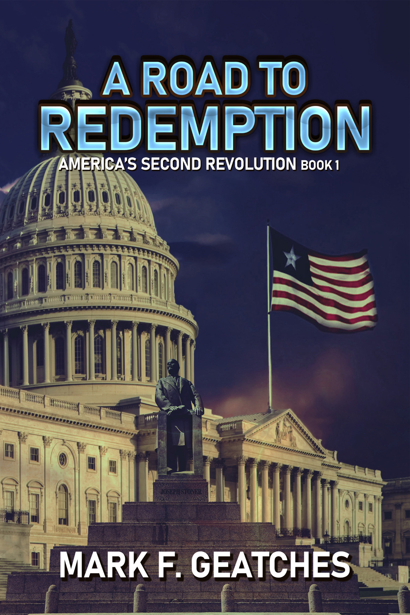 A Road to Redemption - America's Second Revolution Book 1