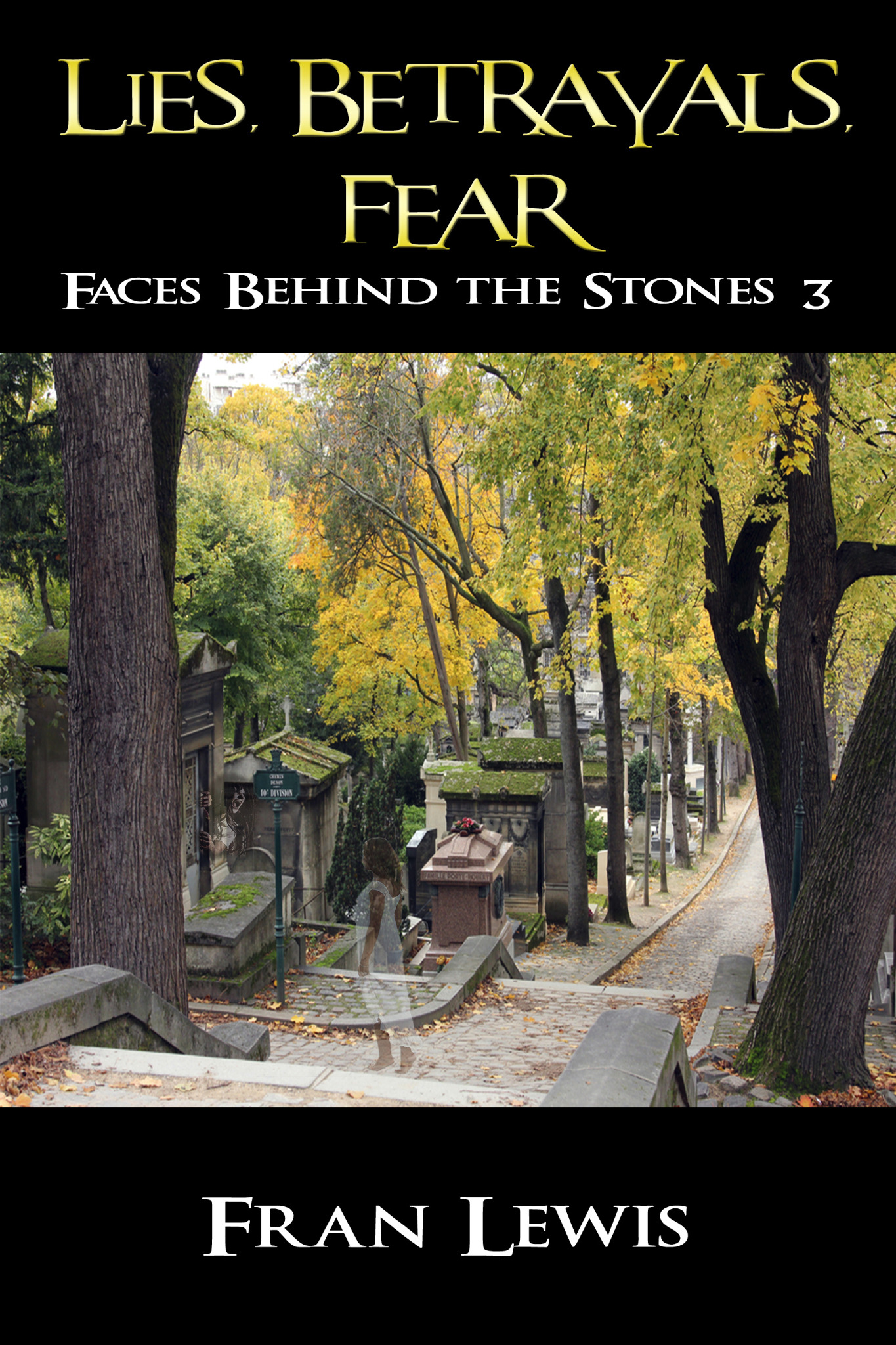 Lies, Betrayals, Fear - Faces Behind the Stones 3