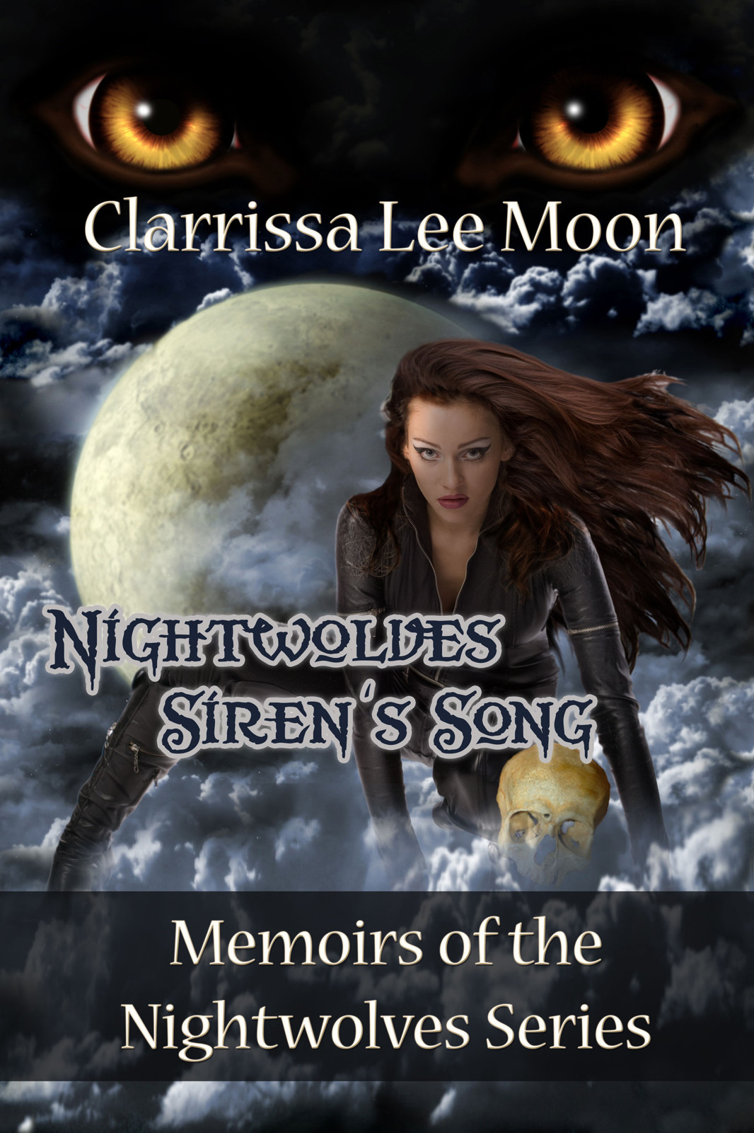 Nightwolves Siren's Song - Memoirs of the Nightwolves Series Book 3