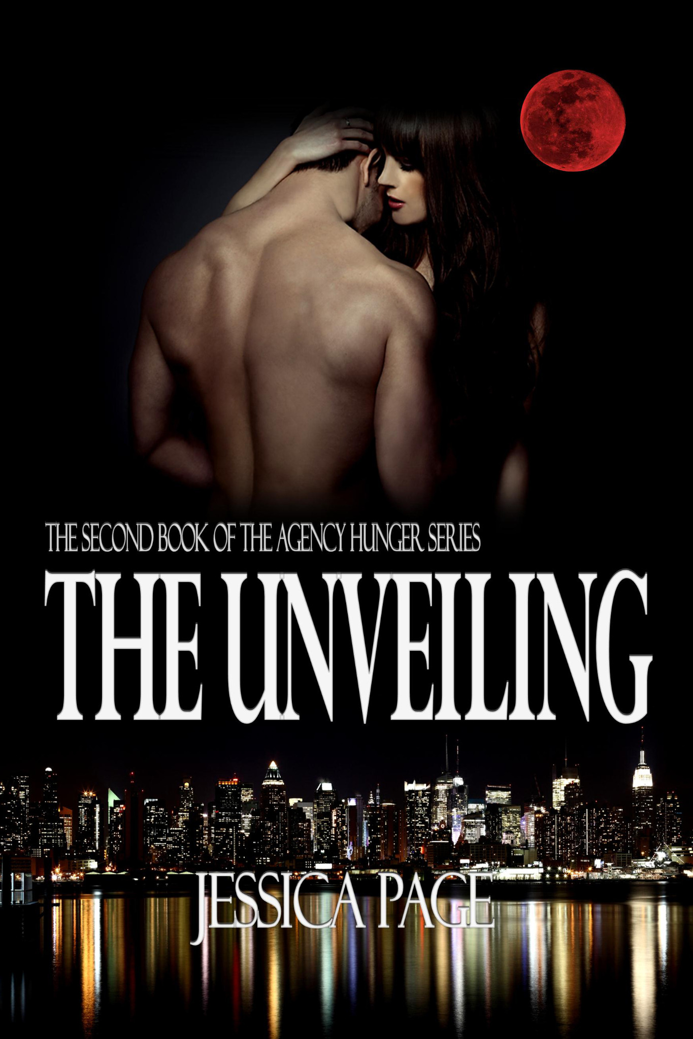 The Unveiling - The Agency Hunger Series Book 2