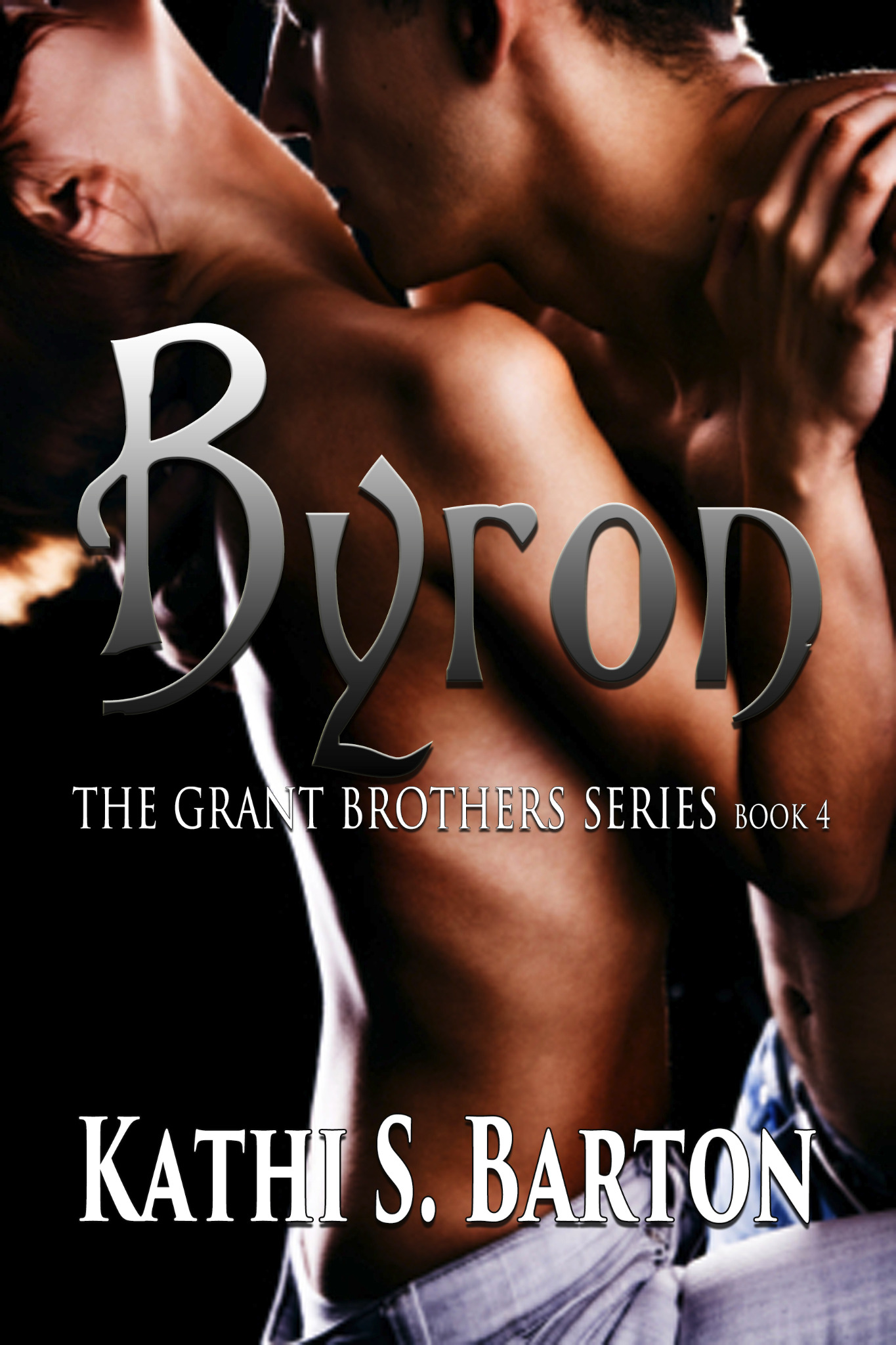 Byron - The Grant Brothers Series Book 4