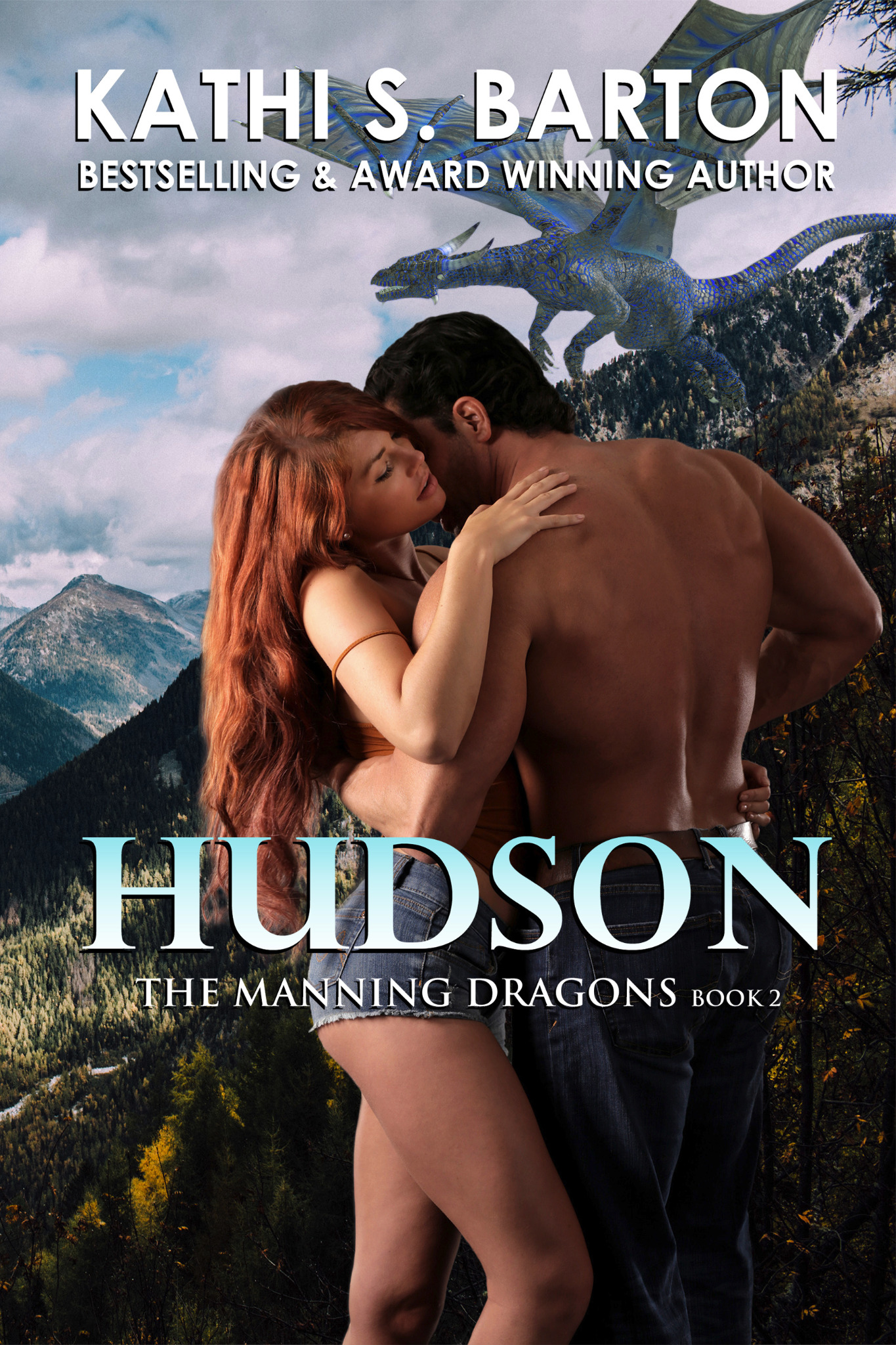 Hudson - The Manning Dragons Book 2