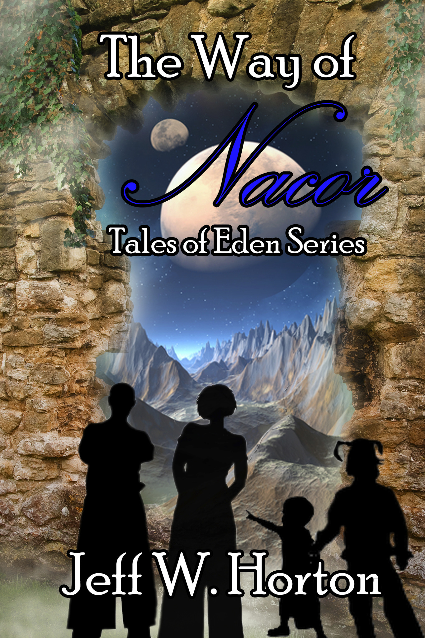 The Way of Nacor - Tales of Eden Series Book 1