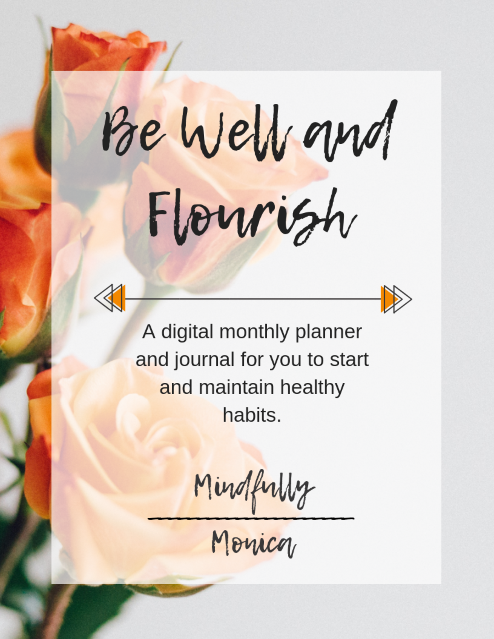 Be Well and Flourish - A digital month planner and journal