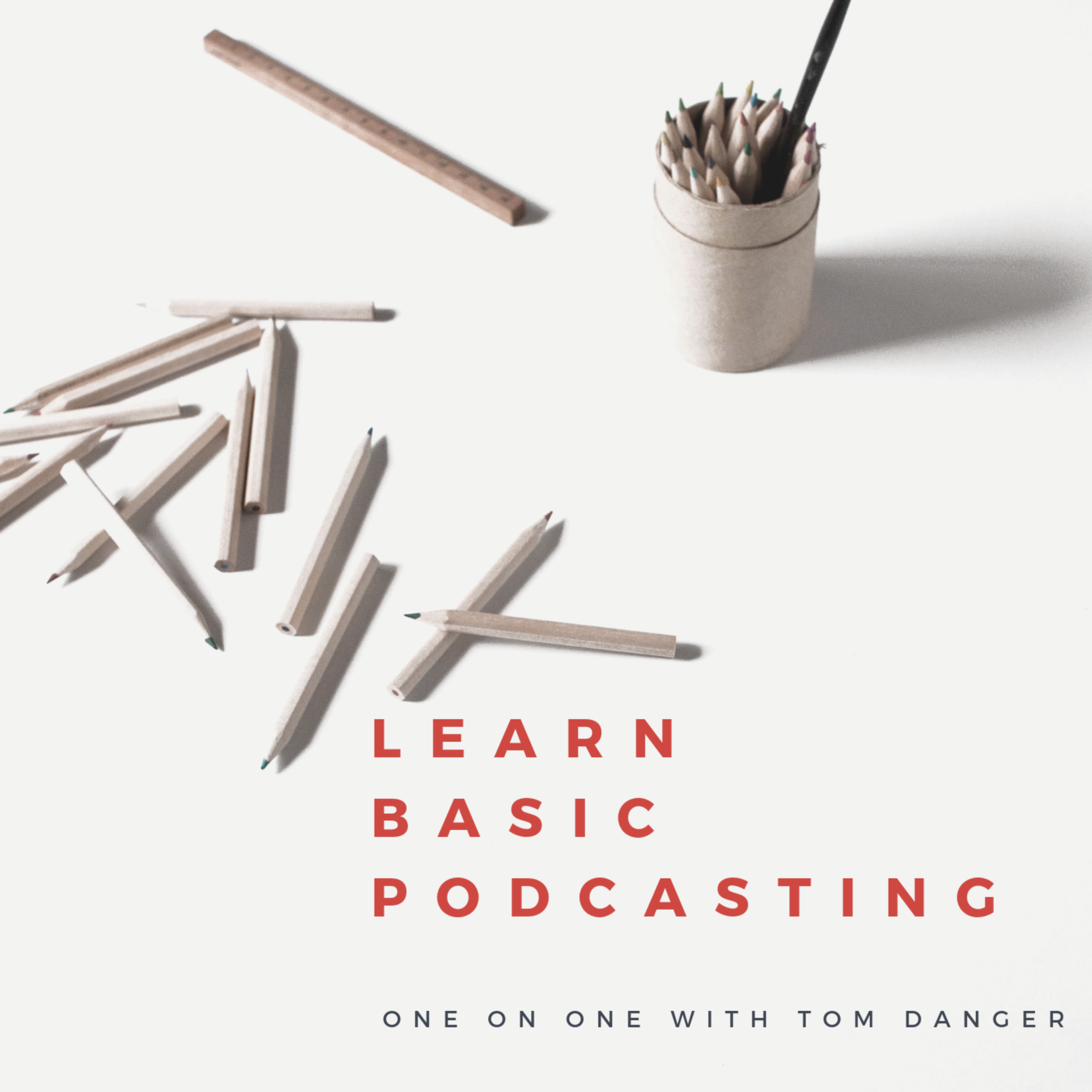 Learn Basic Podcasting - 2 hour session