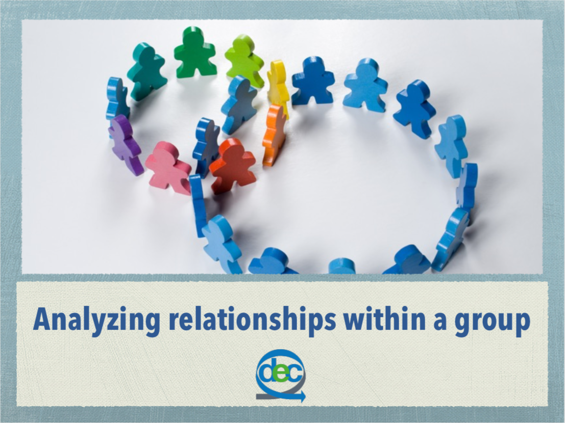Analyzing Relationships Within a Group