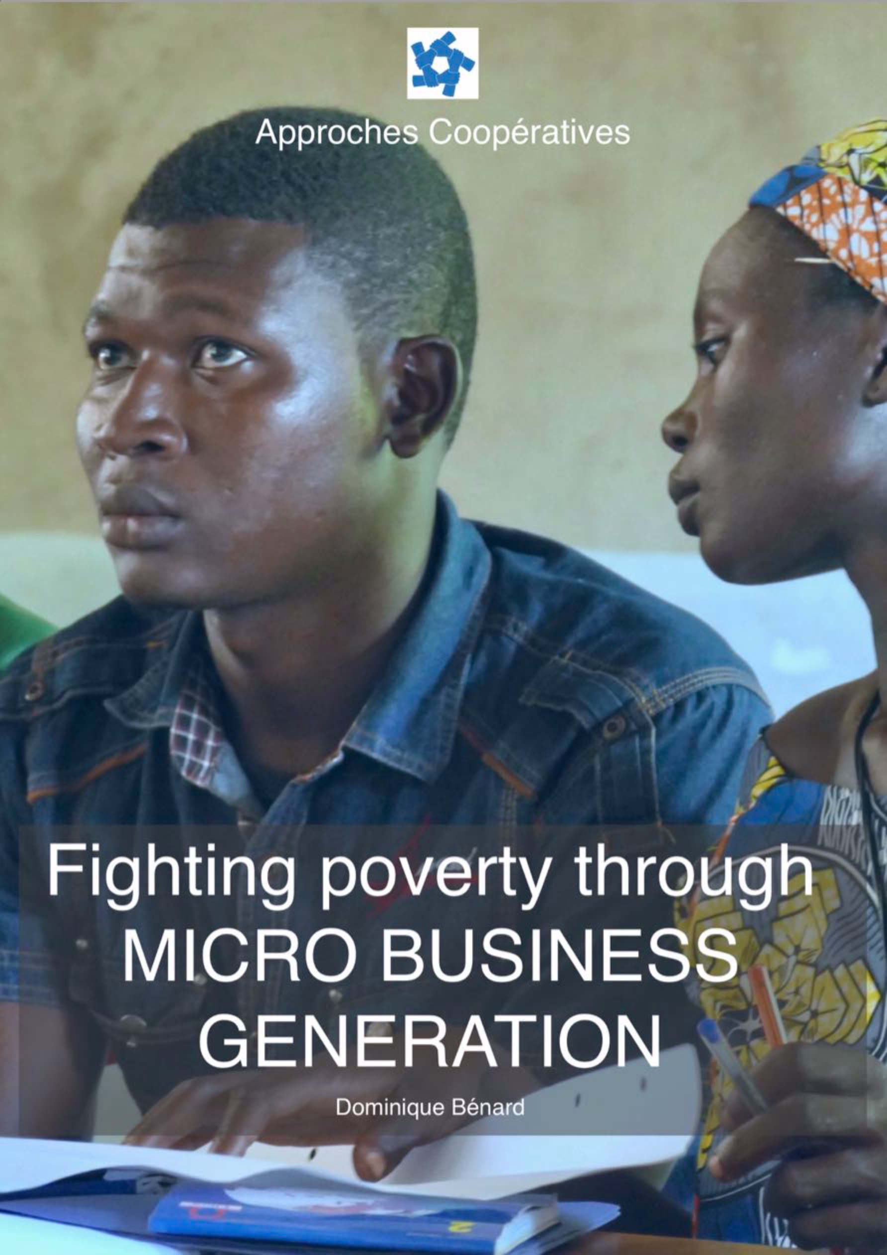 Fighting poverty through micro business generation