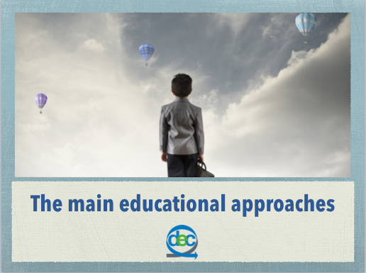 The Main Educational Approaches
