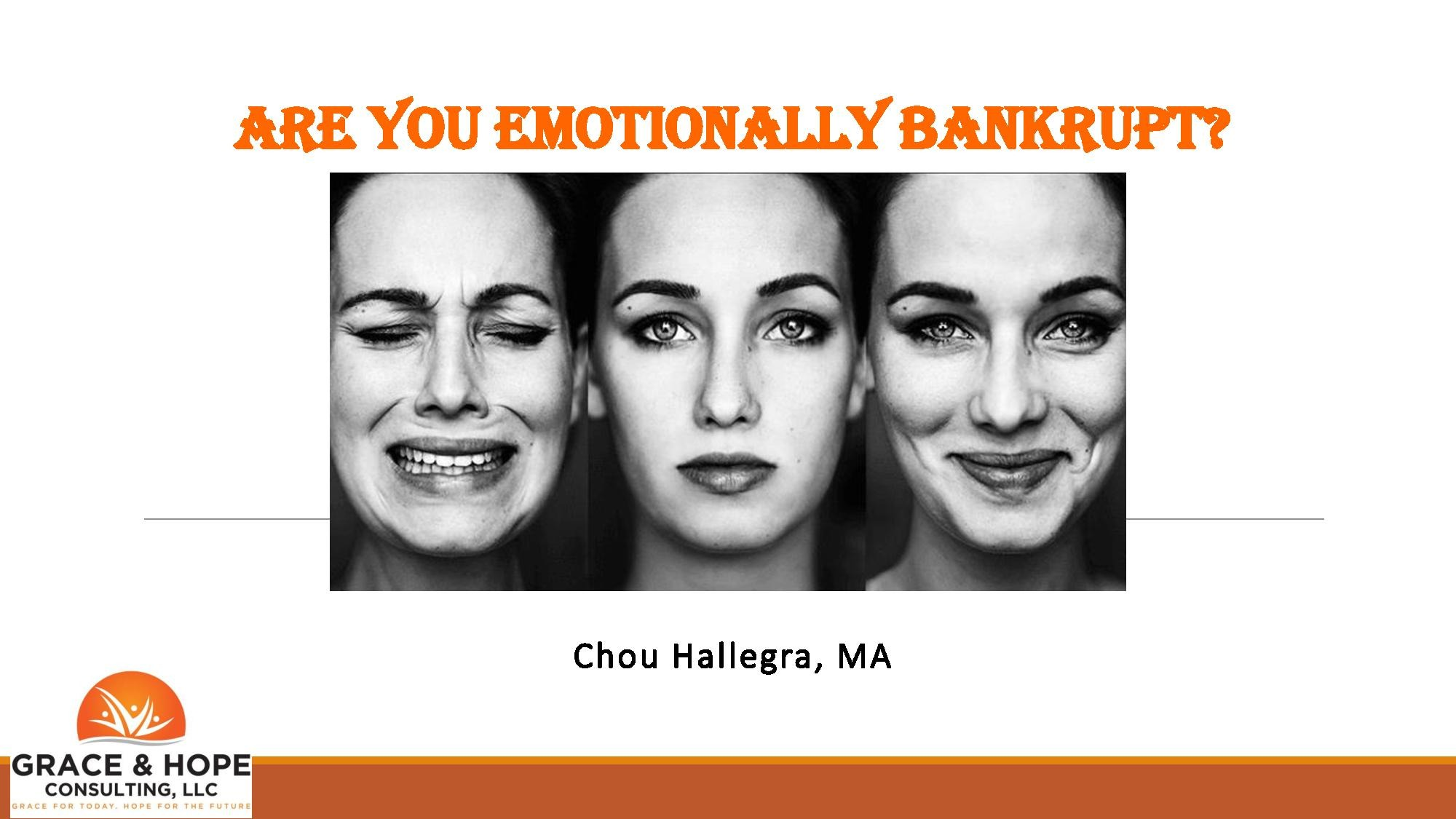 How to Avoid Emotional Bankruptcy