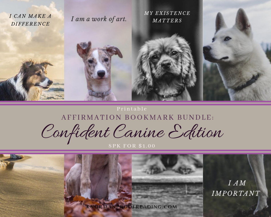 Printable Affirmation Bookmark Bundle: Confident Canine Edition, 8pk for $1.00