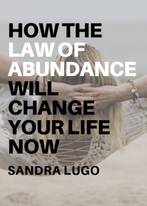 How the Law of Abundant Supply Can Change Your Life Now