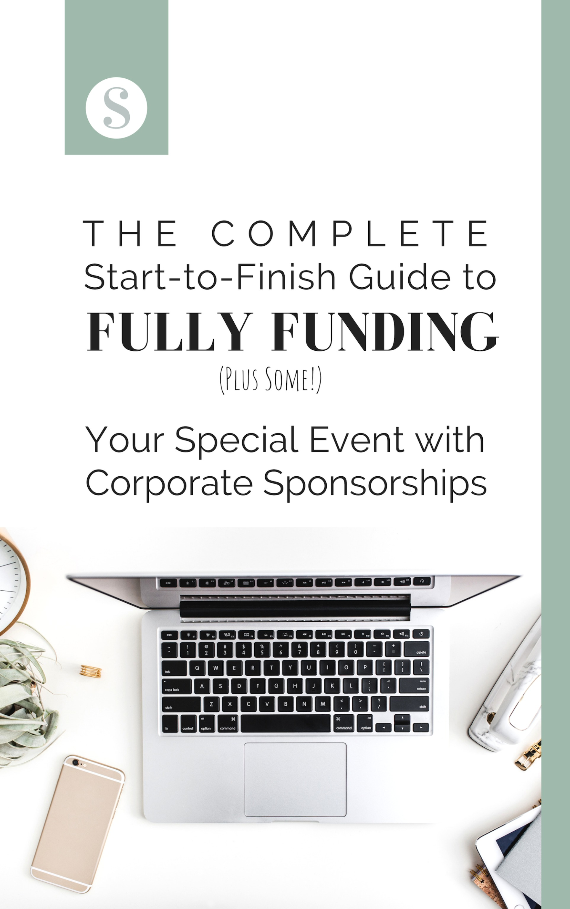 The Complete Guide to Fully Funding your Events with Corporate Sponsorships
