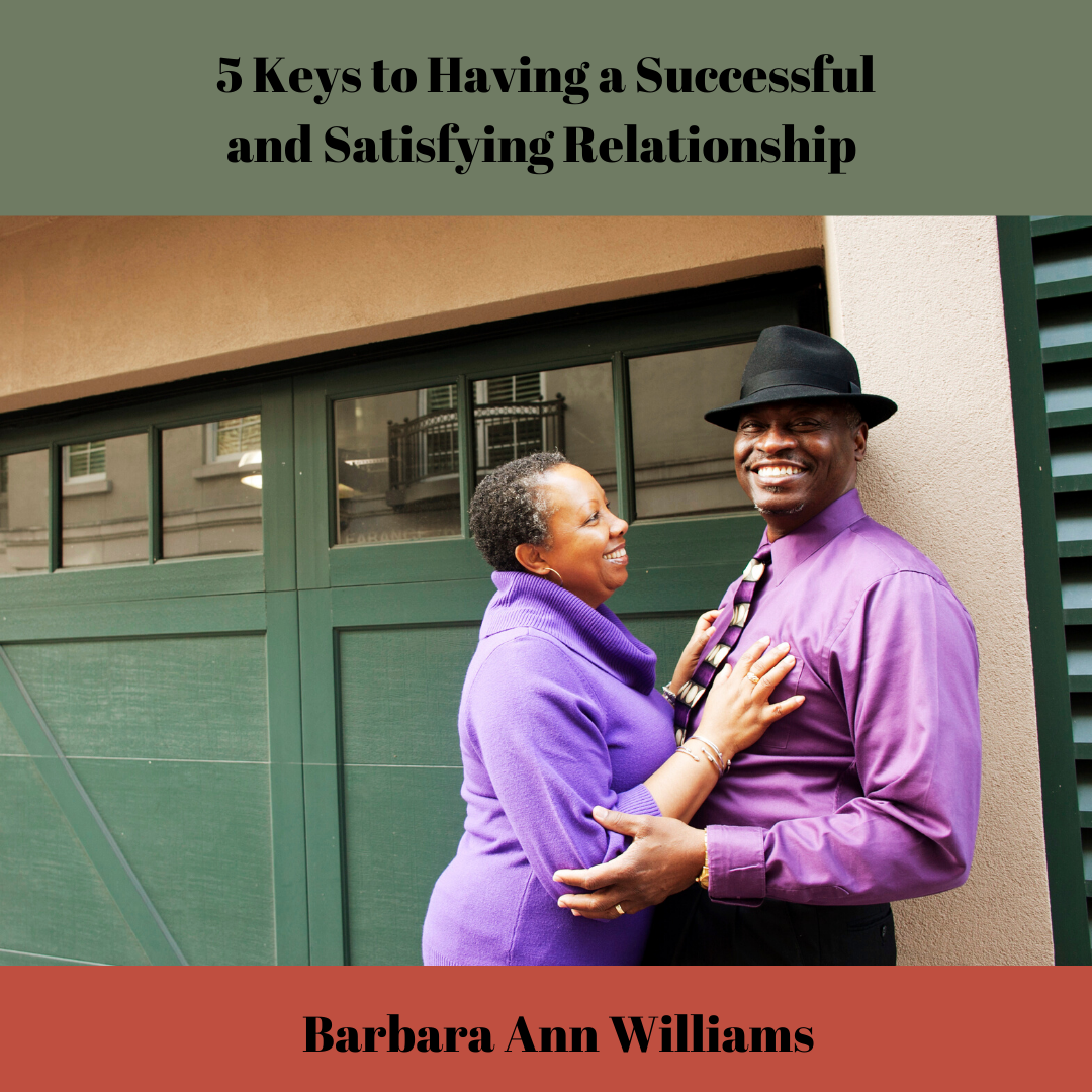 5 Keys for a Successful and Satisfying Relationship - Guide