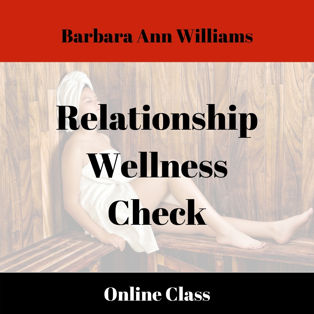 Relationship Wellness Check Class