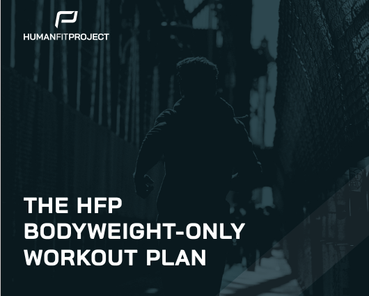 The HFP Bodyweight-Only Plan