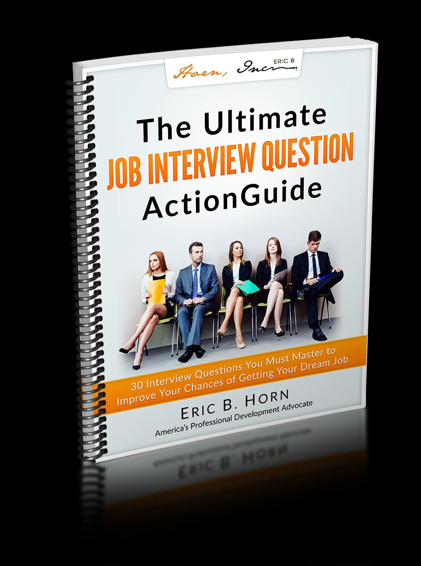 The Ultimate Job Interview Question Action Guide