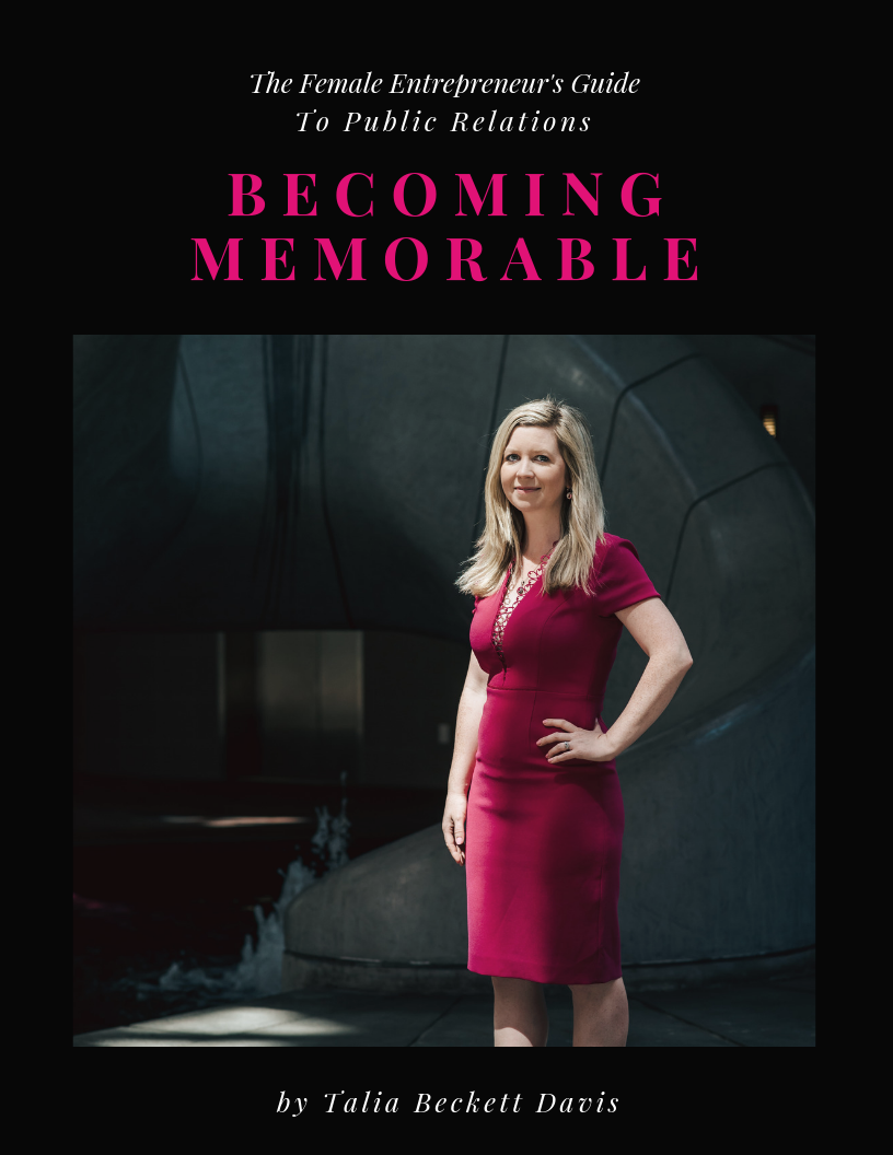 E-Book - Becoming Memorable - The Female Entrepreneur's Guide to Public Relations
