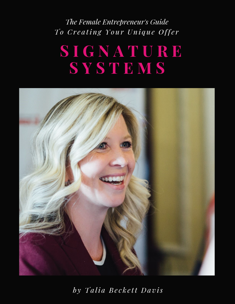 E-Book - Signature Systems - Creating Your Unique Offer - Talia Davis PR