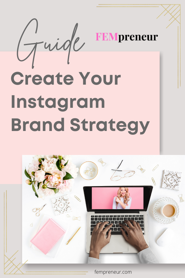 Guide - Create Your Instagram Brand Strategy