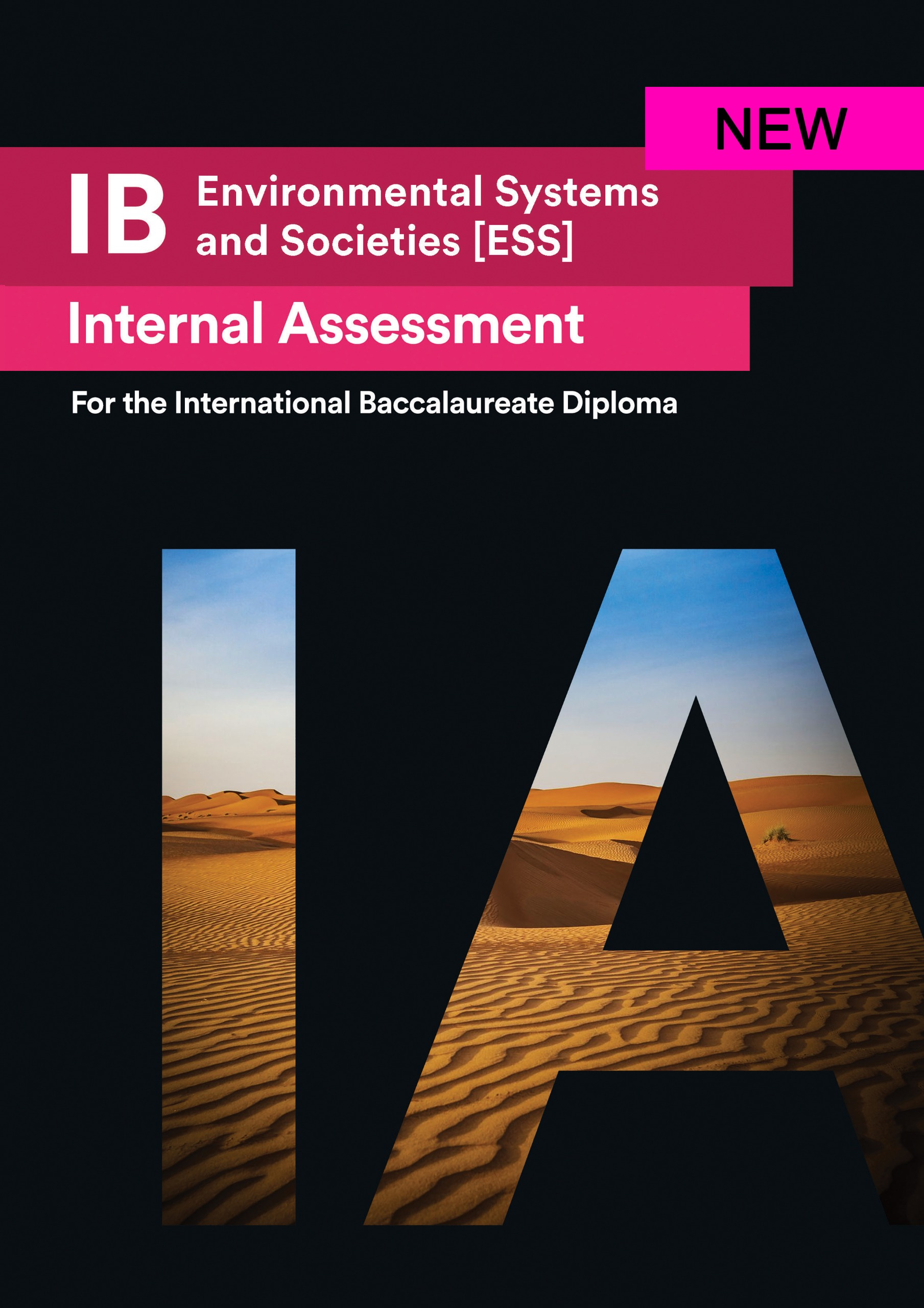 IB Environmental Systems and Societies [ESS] Internal Assessment [IA]: Seven Excellent IAs for IBDP