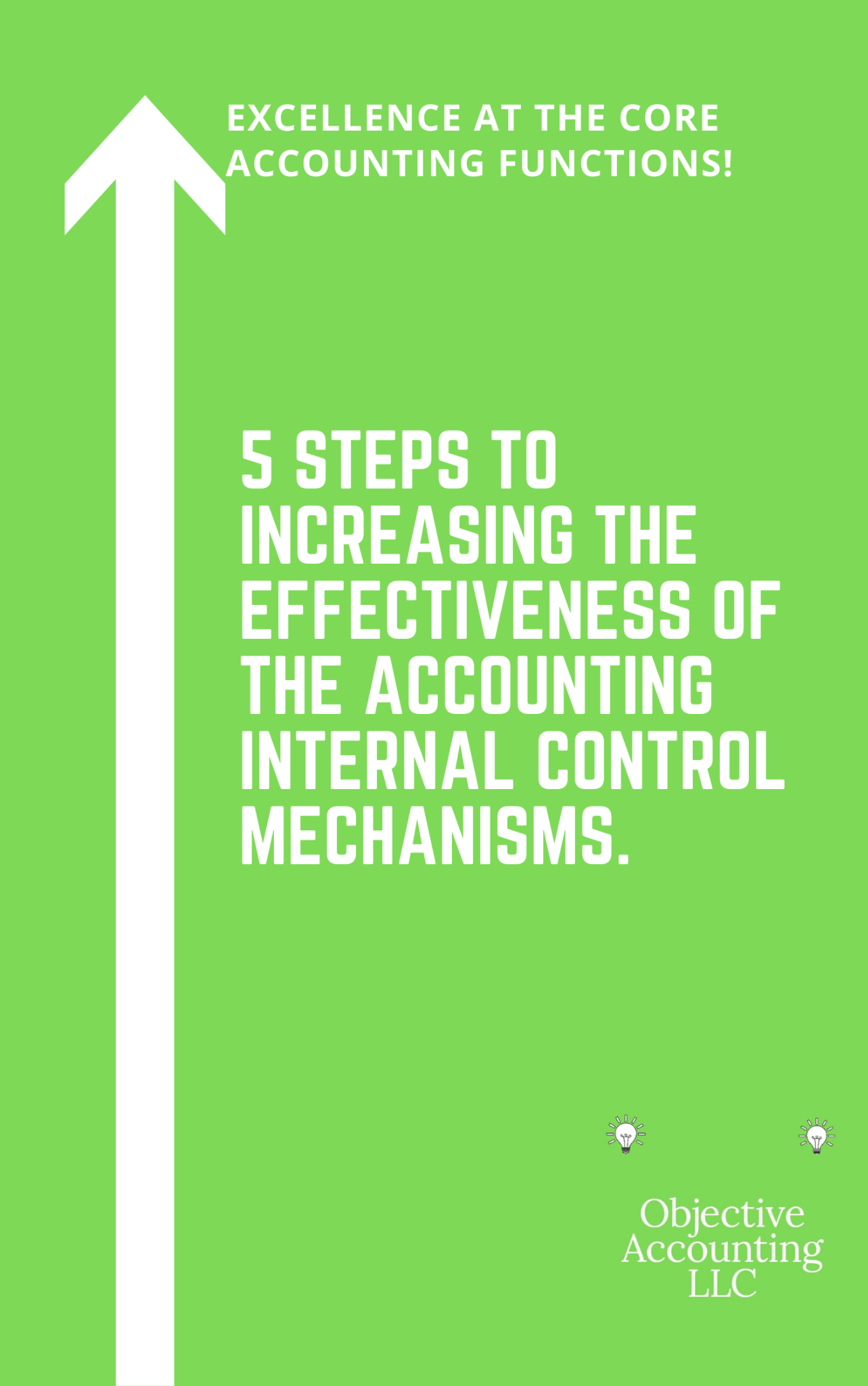 5 Steps You Can Take Now To Increase The Effectiveness Of The Accounting Internal Controls!