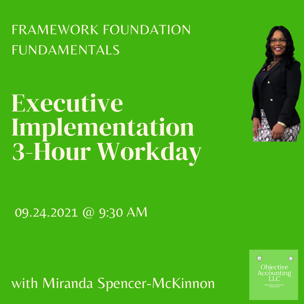 Executive Implementation 3-Hour Workday  09.24.2021