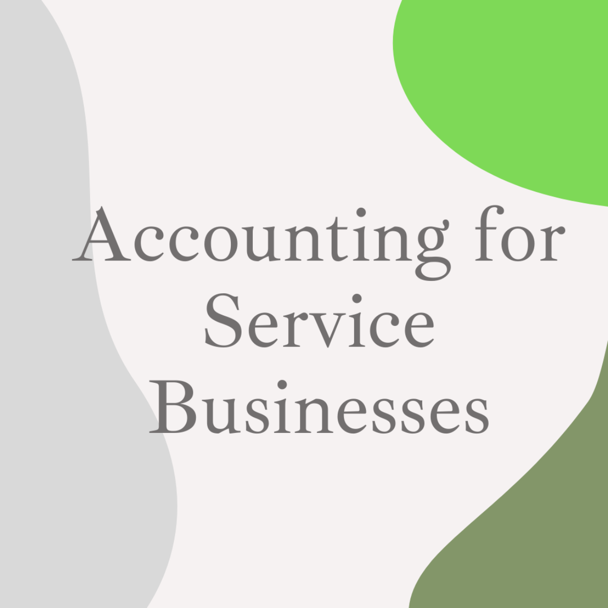 Accounting For Service Businesses Package